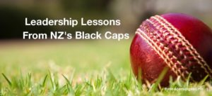 Leadership Lessons From NZs Black Caps_The Leader's Digest
