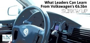 What Leaders Can Learn From VW's Epic Screw Up_The Leader's Digest